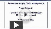 Debswana Supply Chain Management Presentation by Business