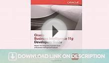 Oracle Business Intelligence 11g Developers Guide — Download