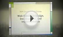 Web Database Design, Development, and Implementation